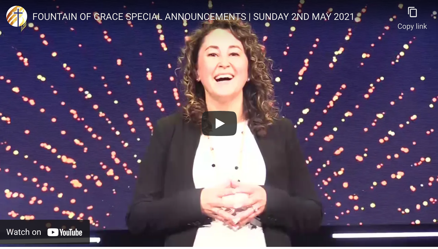 FOUNTAIN OF GRACE SPECIAL ANNOUNCEMENTS   SUNDAY 2ND MAY 2021
