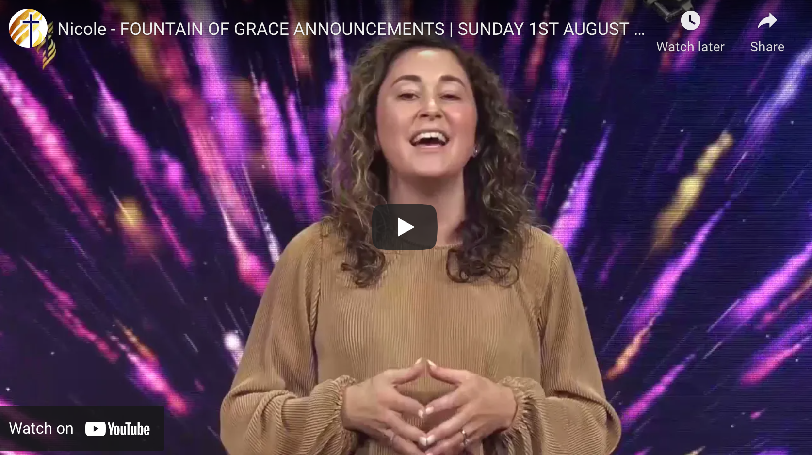 Nicole - FOUNTAIN OF GRACE ANNOUNCEMENTS | SUNDAY 1ST AUGUST 2021
