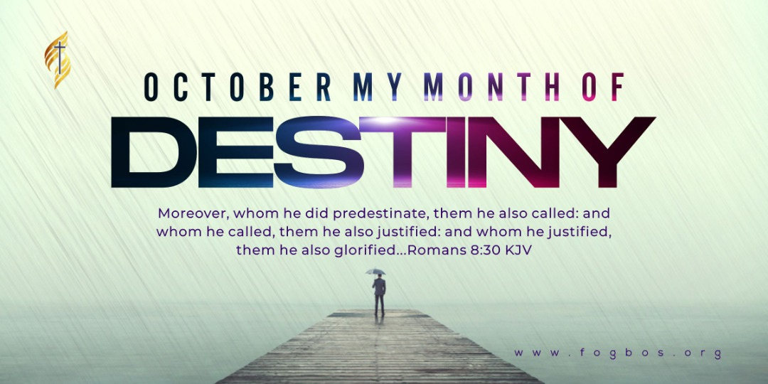 OCTOBER MY MONTH OF DESTINY